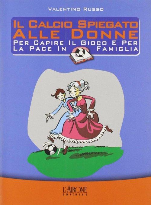 Vrusso_Il-calcio-spiegato-alle-donne